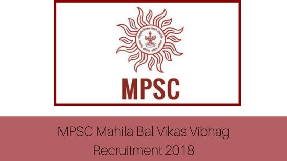 Mpsc preliminary mahila bal vikas vibhag recruitment