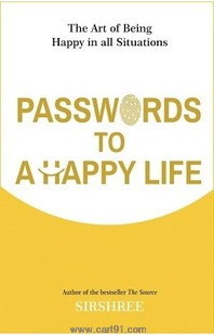Passwords To A Happy Life