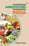 Transforming Agriculture Transforming India