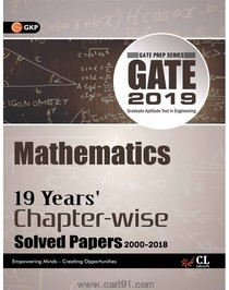 GATE 2019 Mathematics 19 Years Chapter Wise Solved Papers