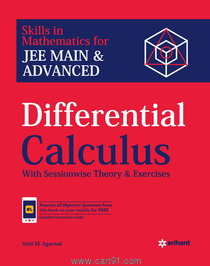 JEE Main And Advanced Differential Calculus With Sessionwise Theory And Exercises
