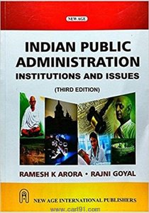 Indian Public Administration Institutions And Issues