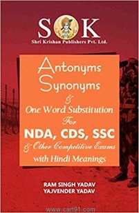 Antonym Synonyms And One word Substitution For NDA CDS SSC And Other Exams