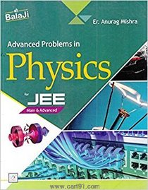 Advanced Problems In Physics For JEE Main And Advanced