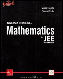 Advanced Problems in Mathematics for JEE Main And Advanced
