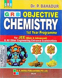Objective Chemistry For JEE (Main and Advanced) 1st Year Programme