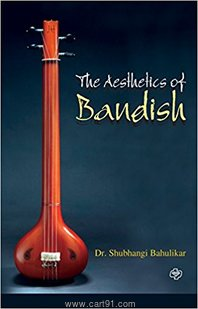 The Aesthetics Of Bandish