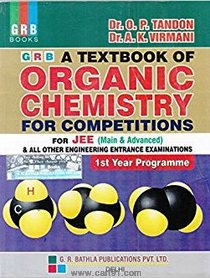 A Textbook of Organic Chemistry For Competitions for JEE (Main And Advanced)