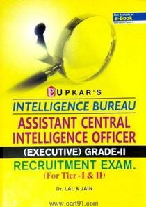Assistant Central Intelligence Officer (Executive) Grade II For Tire I And II