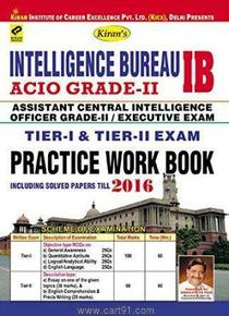 Intelligence Bureau ACIO Grade II Practive Work Book