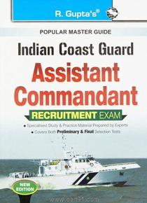 Indian Coast Guard Assistant Commandant Recruitment Exam