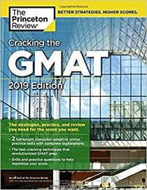 Cracking the GMAT 2019 Edition
