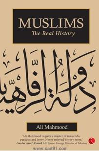 Muslims The Real History