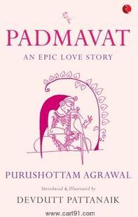 Padmavat An Epic Love Story