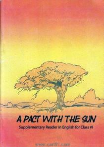 NCERT A Pact with the Sun In English For 6th Class