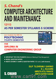 S.Chand's Computer Architecture and Maintenance 12113-Msbte