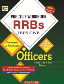 RRBs IBPS (CWE) Preliminary And Main Exam Practice Workbook