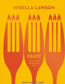 Feast : Food That Celebrates Life