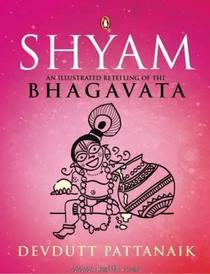 Shyam An Illustrated Retelling of The Bhagavata