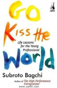 Go Kiss The World HB Life Lessons For The Young Professional