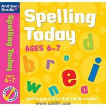Spelling Today For Ages 6 ,7