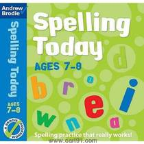 Spelling Today For Ages 7 ,8