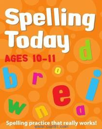 Spelling Today For Ages 10 ,11