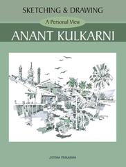 Sketching and Drawing A Personal View-Anant Kulkarni