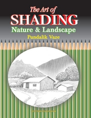The Art of Shading Nature And Landscape
