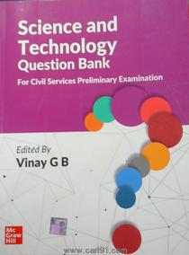 Science And Technology Question Bank For Civil Services Preliminary Examination