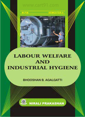 Labour Welfare & Industrial Hygiene