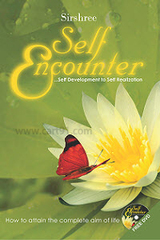 Self Encounter - Self Development to Self Realization