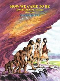 Environmental Studies - 2 How We Came To Be (English 5th Std Maharashtra Board)