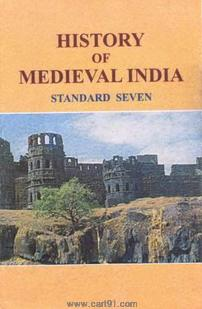 History Of Medieval India (English 7th Std Maharashtra Board)