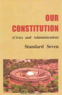 Our Constitution - Civics (English 7th Std Maharashtra Board)