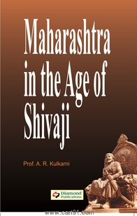 Maharashtra in the Age of  Shivaji