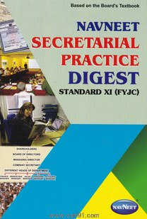 Secretarial Practice Digest (Std. 11th)