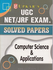 UGC NET JRF Exam Solved Papers Computer Science And Application