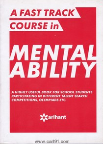 A Fast Track Course In Mental Ability