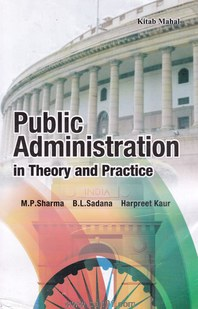Indian Administration In Theory And Practice
