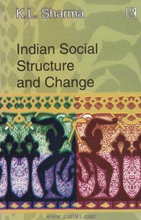 Indian Social Structure And Change