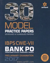 30 Model Practice Papers IBPS CWE VII Bank PO Pre Examination2017