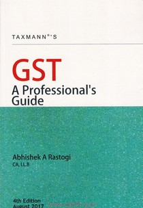 GST A Professionals Guide