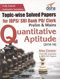 Topic wise Solved Papers For IBPS SBI Bank PO Clerk Prelim And Mains Quantitative Aptitude