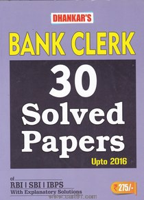 Bank Clerk 30 Solved Papers Of RBI SBI IBPS