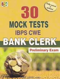 30 Mock Tests IBPS CWE Bank Clerk Preliminary Exam