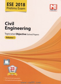 ESE 2018 Prelims Exams Civil Engineering Topic Wise objective Solved Papers