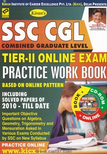 SSC CGL Tier II Online Exam Practics Work Book Including Soloved Papers 2010 Till dates
