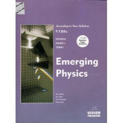 EMERGING PHYSICS (Term I)