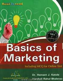 Basics of Marketing Including MCQ For Online Test